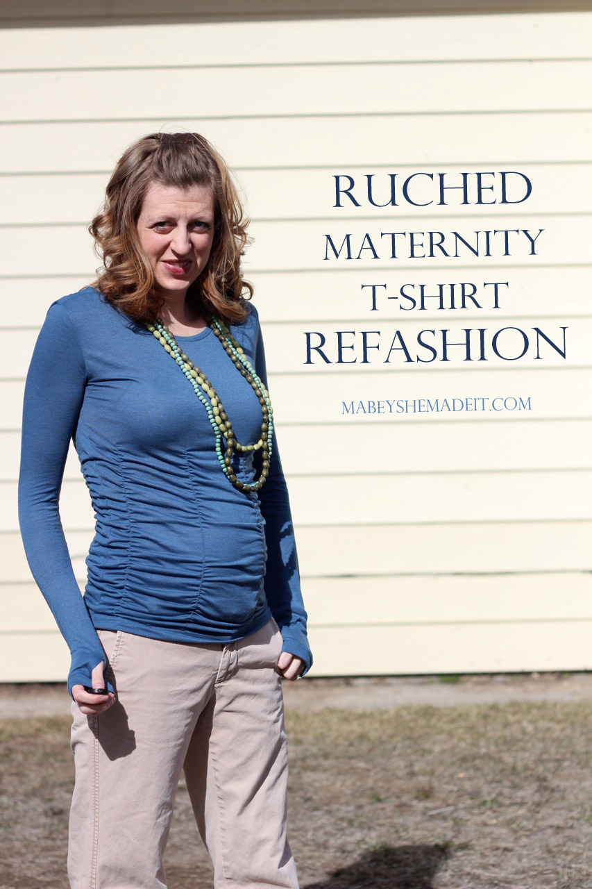 Ruched Maternity T-shirt Refashion | Mabey She Made It #nestingtonewborns #maternity