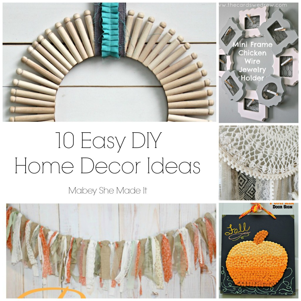 10 fun home decor ideas mabey she made it for Home decor ideas