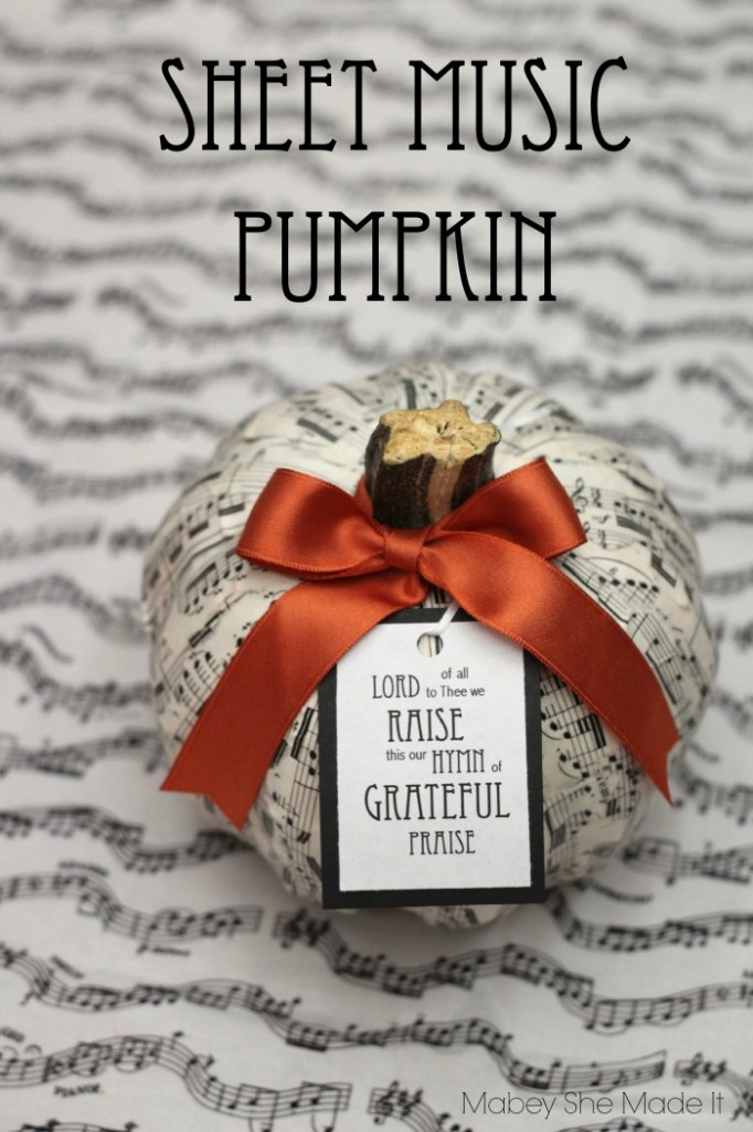 Sheet Music Pumpkin | Mabey She Made It | #pumpkin #fall #autumn #falldecor #thanksgiving #decopauge #gratitude