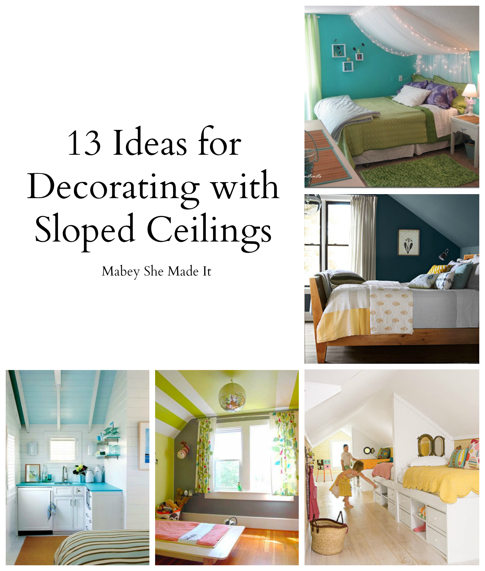 Decorate Walls In Bedroom: 17 Sloped Ceiling Bedroom Design Ideas • Mabey She Made It